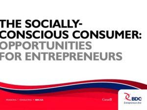 BDC The Socially Conscious Consumer - opps for entrepreneurs