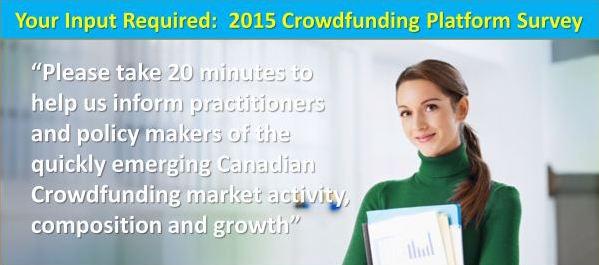 NCFA Crowdfunding platform survey - Your Input Required: 2015 Canadian Crowdfunding Platform Survey