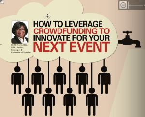 How to crowdfund your next event 300x242 - How to Leverage Crowdfunding to Innovate Your Next Event