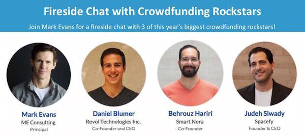 Fireside Chat with Crowdfunding Rockstars Mark Evans • Daniel Blumer • Behrouz Hariri • Judeh Siwady