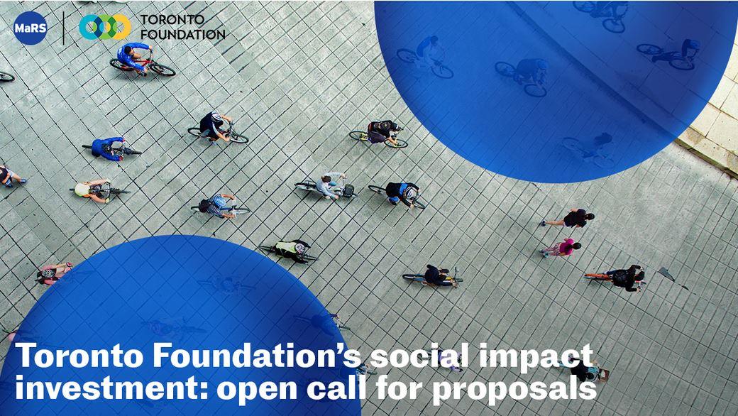 toronto foundation social impact investing - Current Innovation Ecosystem News:  FINTECH & FUNDING
