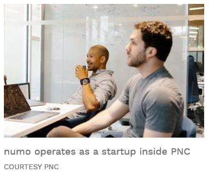 Numo fintech within PNC - PNC Launches A Fintech Startup Inside The Bank