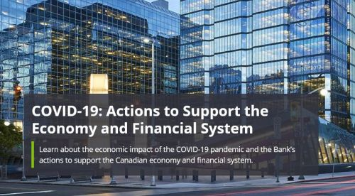 Bank of Canada response to Covid 19 - Bridge to Recovery: The Bank's COVID-19 Pandemic Response    Open Banking Consultations Delayed in Canada