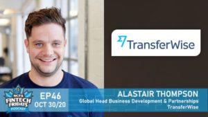 FF EP46 Alastair Thompson Transferwise banner 300x169 - FF-EP46 Alastair Thompson Transferwise_banner