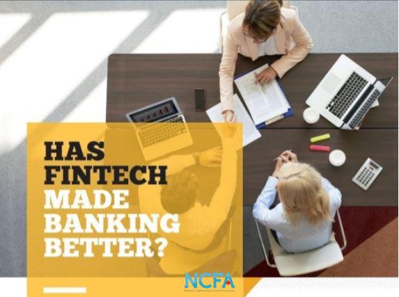 Has fintech made banking better - Has fintech made banking better?