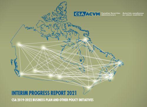 Canadian securities regulators release interim progress report on the CSA 2019-2022 Business Plan